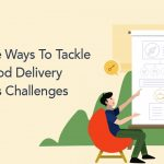food delivery business challenges