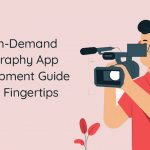 on-demand photography app development