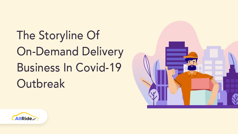 on-demand delivery business and covid