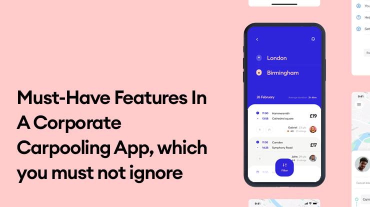 corporate carpooling app features